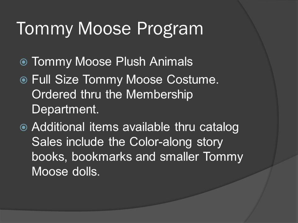 Tommy Moose Program  Tommy Moose Plush Animals  Full Size Tommy Moose Costume.