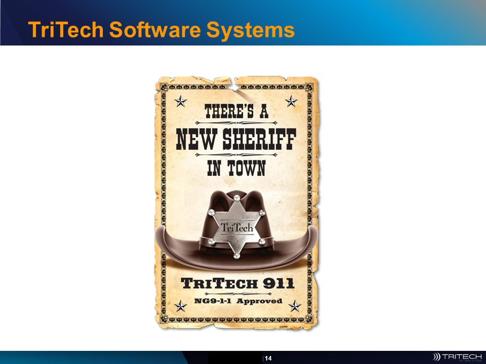CONFIDENTIAL | 14 22 TriTech Software Systems