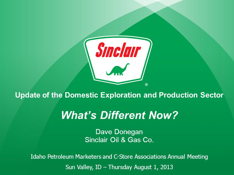 Update of the Domestic Exploration and Production Sector What's Different Now.