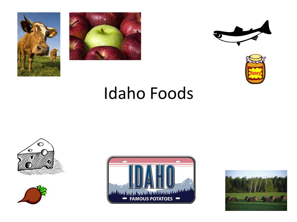 Journal: Circle foods grown/made in Idaho.Cross out foods not grown/made in Idaho.