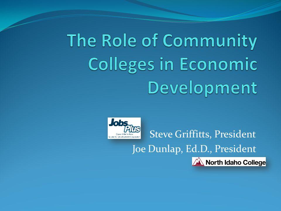 Steve Griffitts, President Joe Dunlap, Ed.D., President