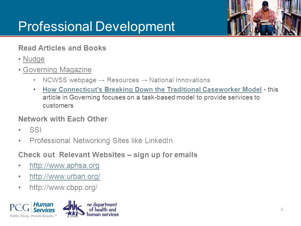 Professional Development Read Articles and Books Nudge Governing Magazine NCWSS webpage → Resources → National Innovations How Connecticut's Breaking