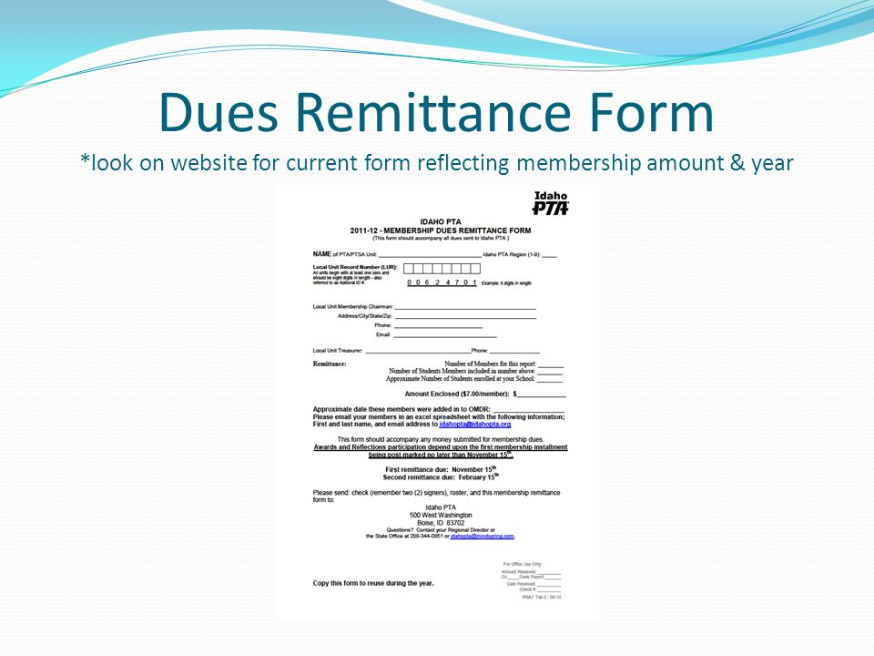 Dues Remittance Form *look on website for current form reflecting membership amount & year