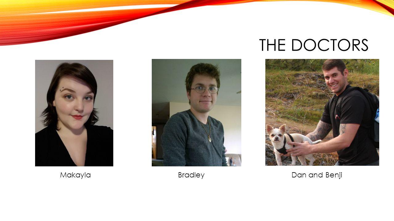 THE DOCTORS Dan and BenjiBradleyMakayla