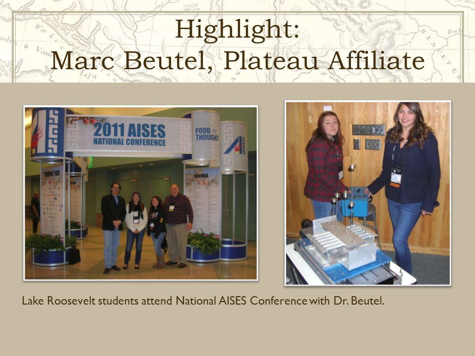 Highlight: Marc Beutel, Plateau Affiliate Lake Roosevelt students attend National AISES Conference with Dr.