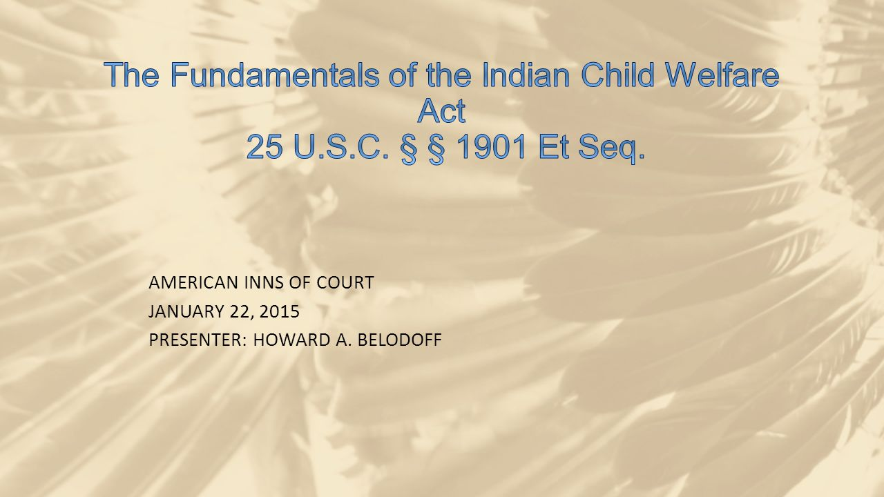 LEGISLATIVE HISTORY Studies had shown that 25% to 35% of all Indian children nationally had been separated from their families and placed in adoptive families, foster care or institutions. Mississippi Choctaw v.