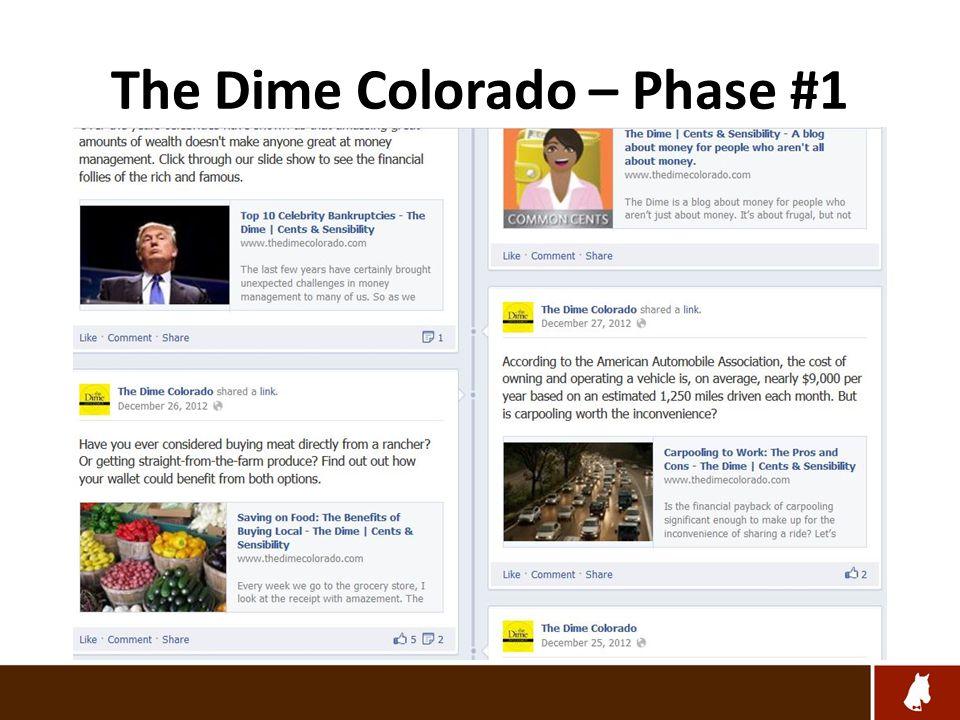 The Dime Colorado – Phase #1