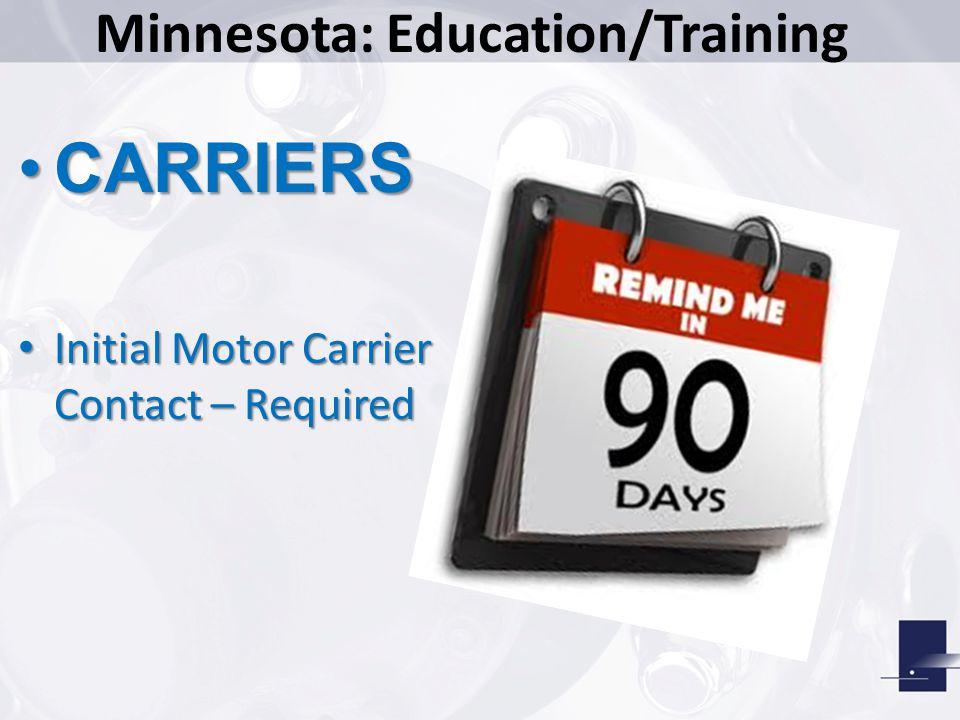 Minnesota: Education/Training CarrierCarrier Business PartnersBusiness Partners Law EnforcementLaw Enforcement