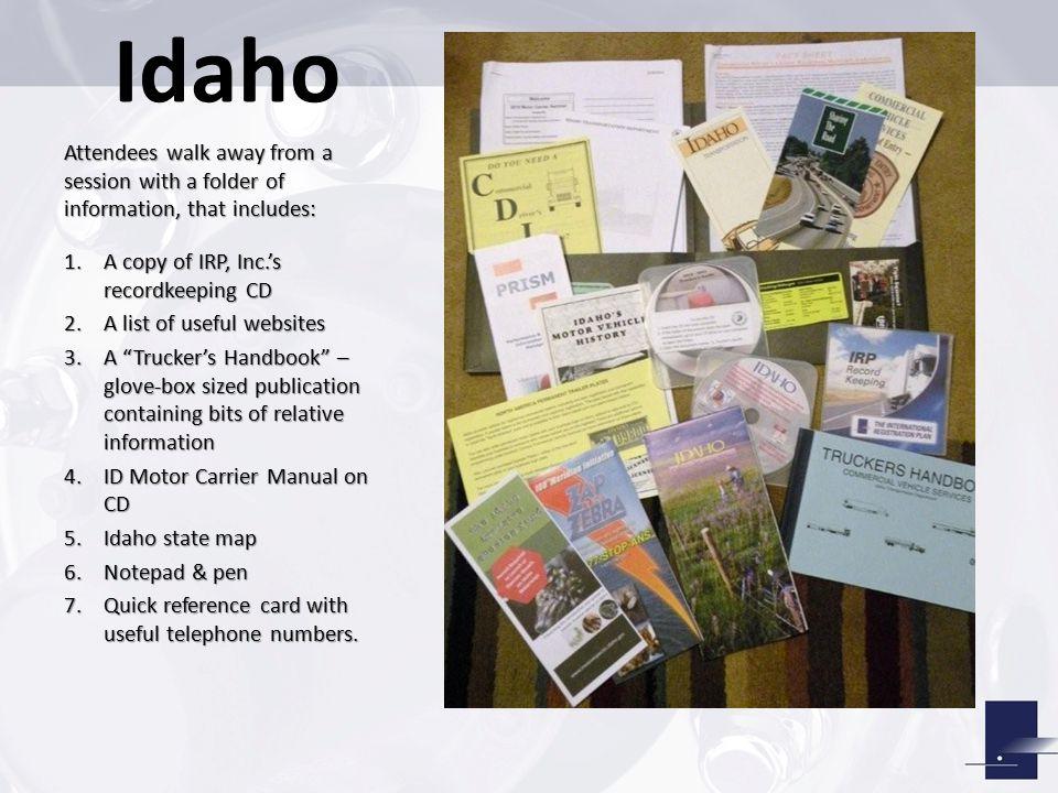 Idaho: Education/Training Produce & issue E-Trails monthly Produce & issue E-Trails monthly