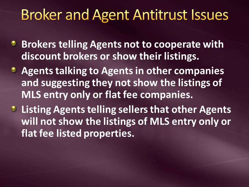 Brokers telling Agents not to cooperate with discount brokers or show their listings.