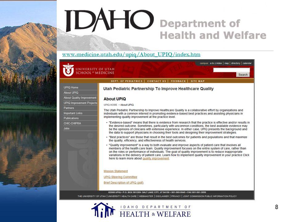 8 www.medicine.utah.edu/upiq/About_UPIQ/index.htm