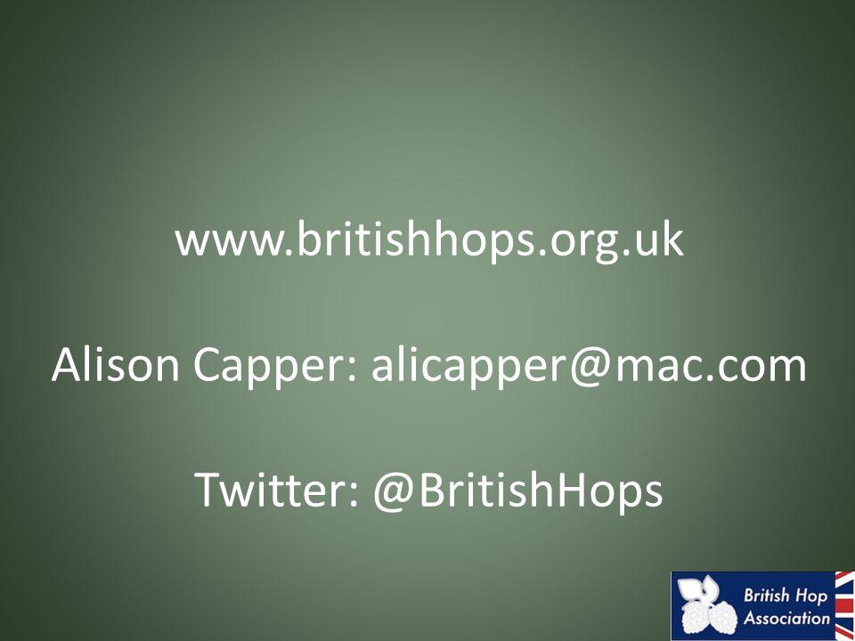 www.britishhops.org.uk Alison Capper: alicapper@mac.com Twitter: @BritishHops