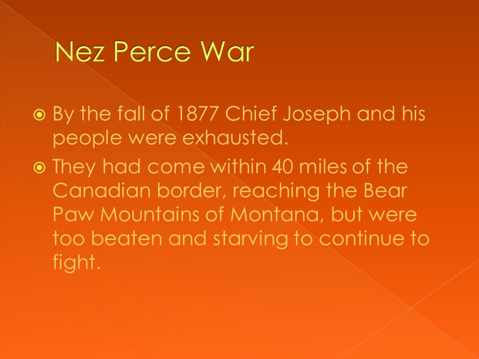  General Howard and the U.S. Army  The last of Young Joseph's tribe