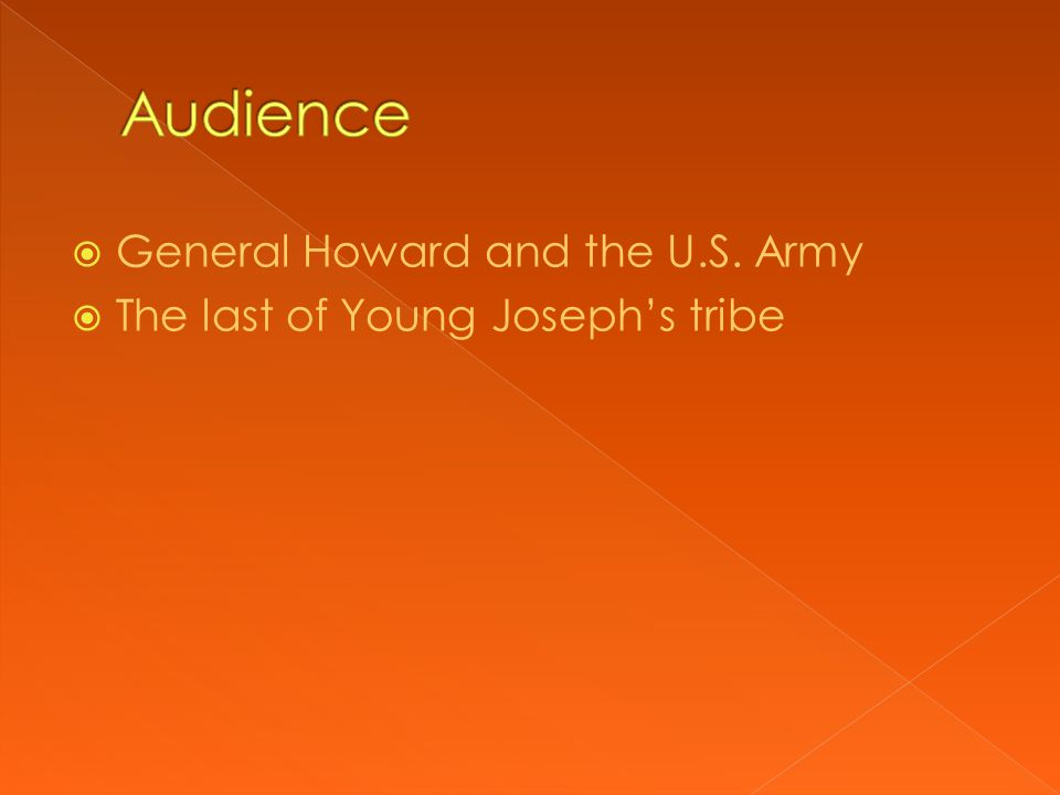  General Howard and the U.S. Army  The last of Young Joseph's tribe