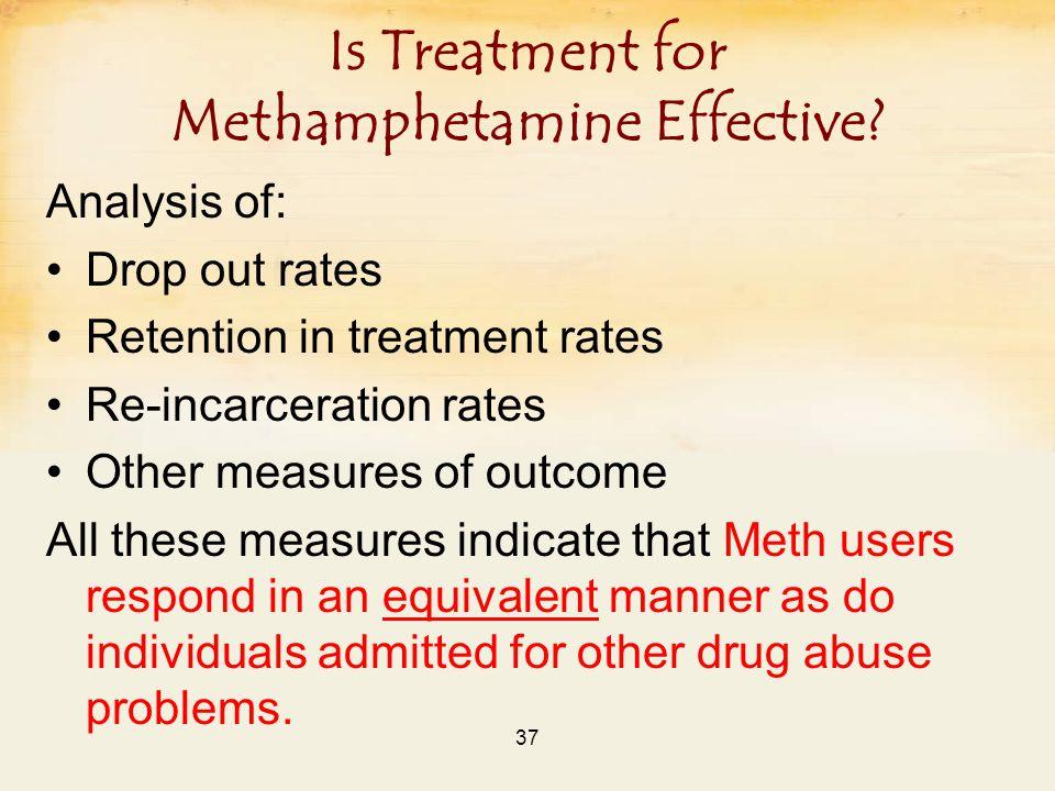 37 Is Treatment for Methamphetamine Effective.