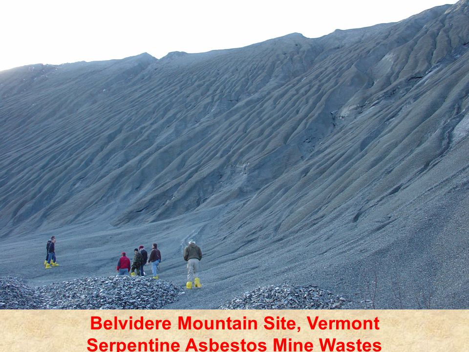 Belvidere Mountain Site, Vermont Serpentine Asbestos Mine Wastes