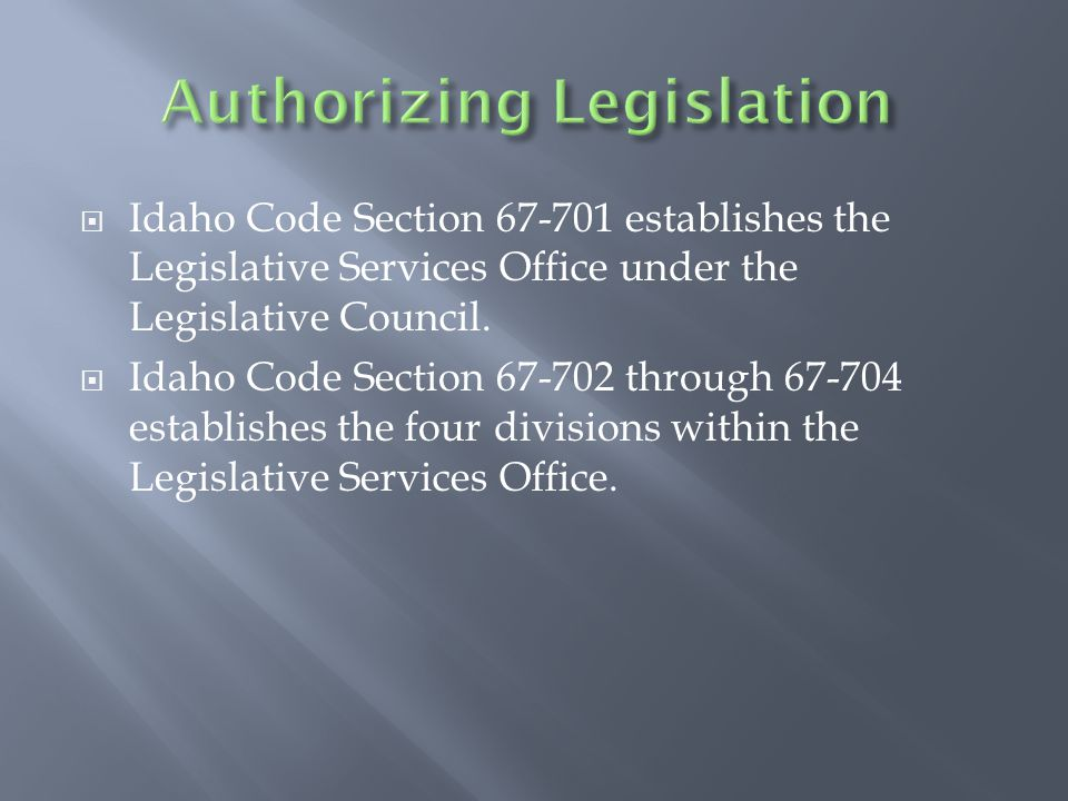  Idaho Code Section 67-701 establishes the Legislative Services Office under the Legislative Council.