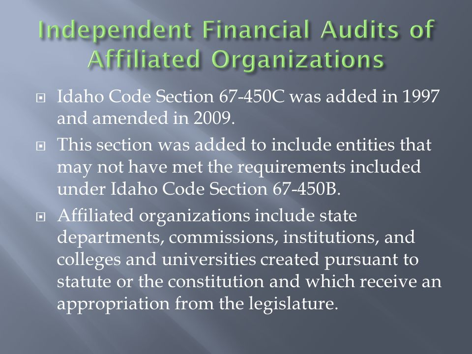  Idaho Code Section 67-450D was added in 2010 and amended in 2011.