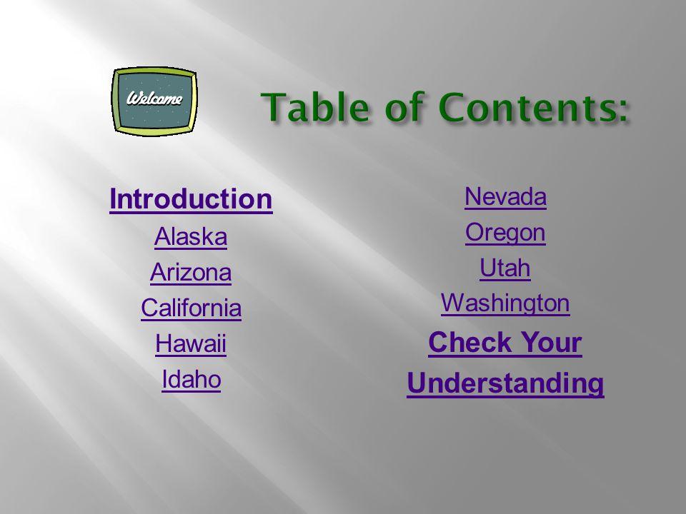Introduction Alaska Arizona California Hawaii Idaho Nevada Oregon Utah Washington Check Your Understanding