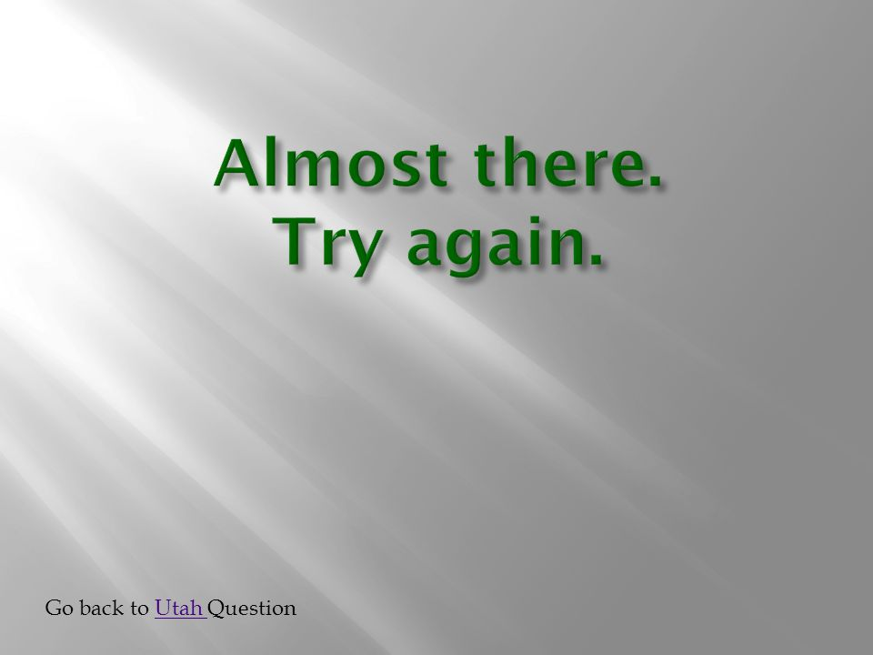 Go back to Utah QuestionUtah