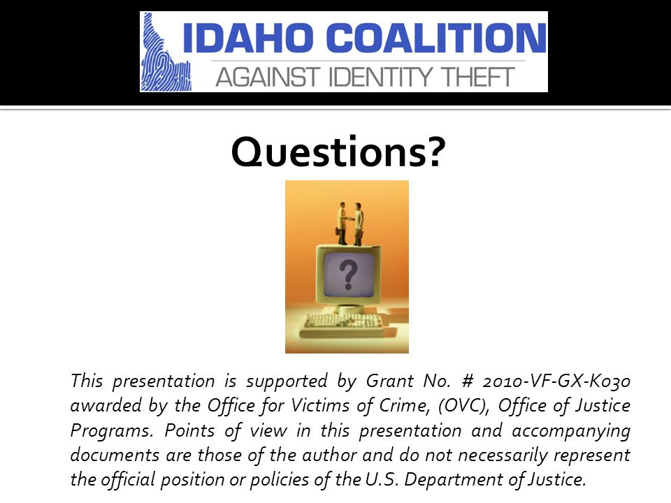 Questions.This presentation is supported by Grant No.
