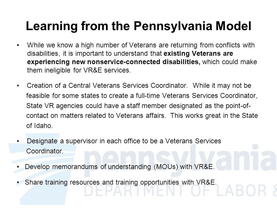 Other Areas to Collaborate As workloads increase and budgets shrink we need to find innovative ways to improve services to people (including Veterans) with disabilities.