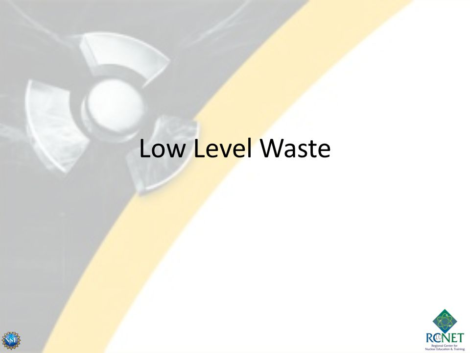 Low Level Waste 10