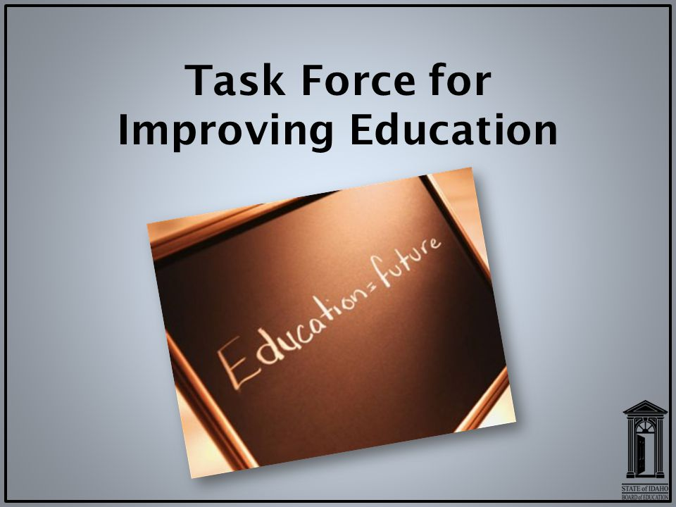 Task Force for Improving Education
