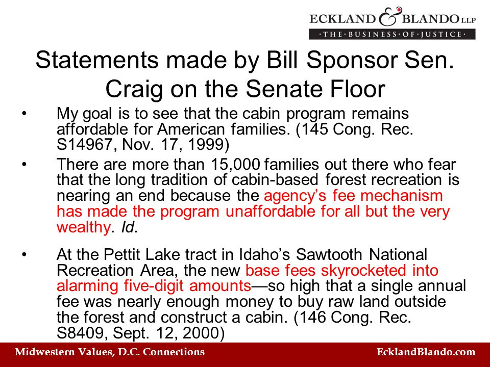 Midwestern Values, D.C. Connections EcklandBlando.com Statements made by Bill Sponsor Sen.