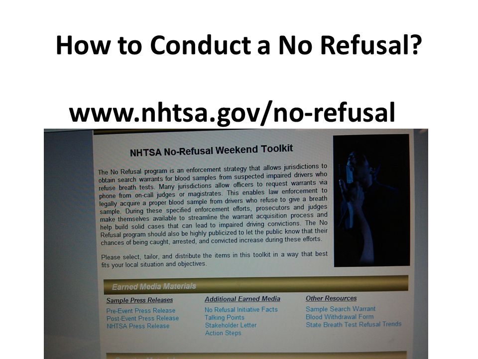 How to Conduct a No Refusal www.nhtsa.gov/no-refusal