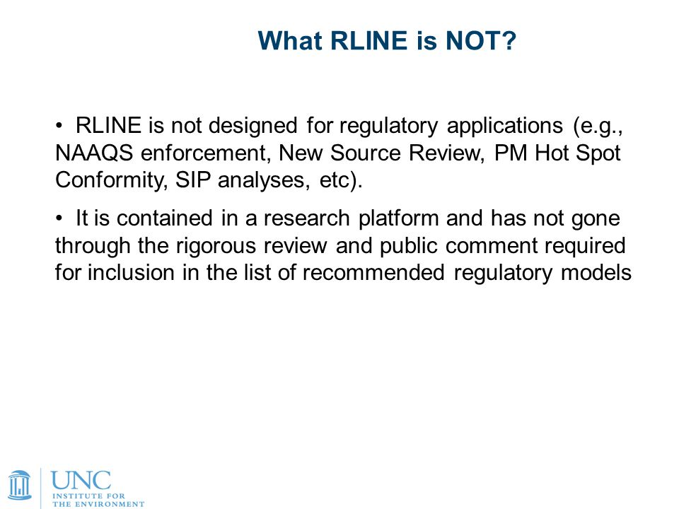 7 What RLINE is NOT.