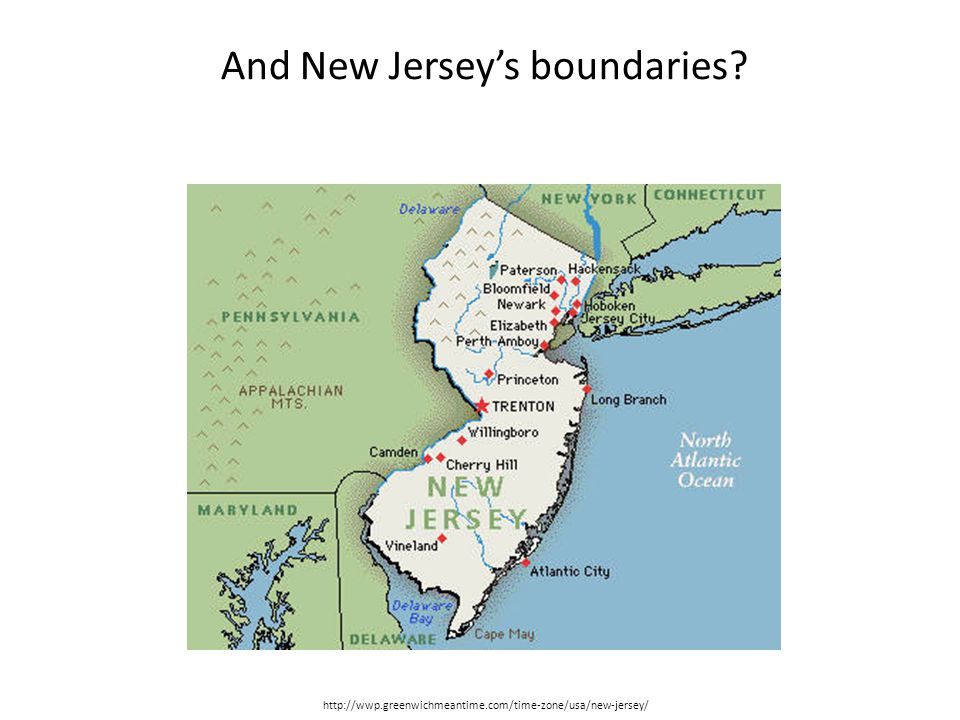 http://wwp.greenwichmeantime.com/time-zone/usa/new-jersey/ And New Jersey's boundaries?