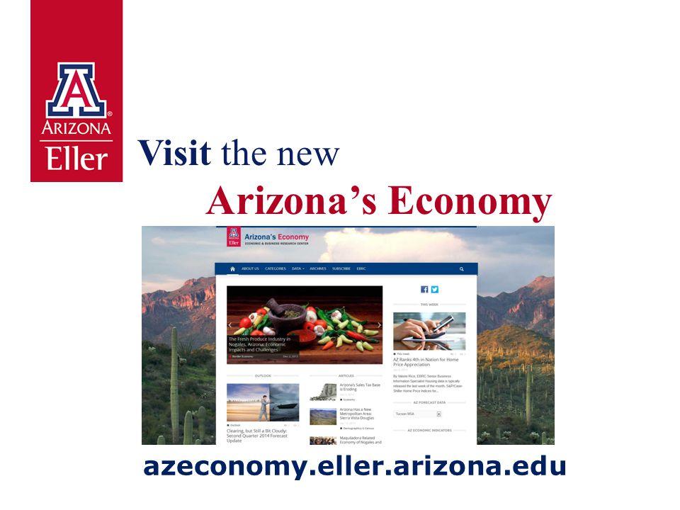 Visit the new Arizona's Economy azeconomy.eller.arizona.edu