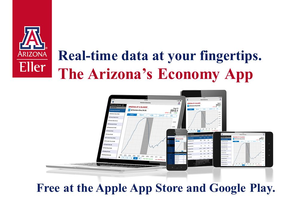 Real-time data at your fingertips. The Arizona's Economy App Free at the Apple App Store and Google Play.