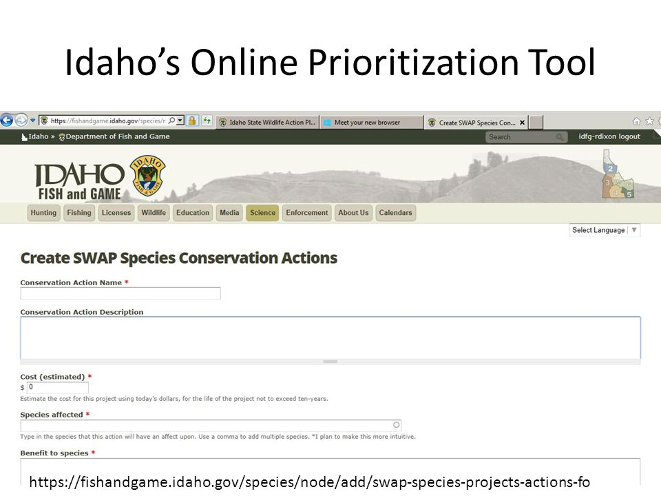 Idaho's Online Prioritization Tool https://fishandgame.idaho.gov/species/node/add/swap-species-projects-actions-fo