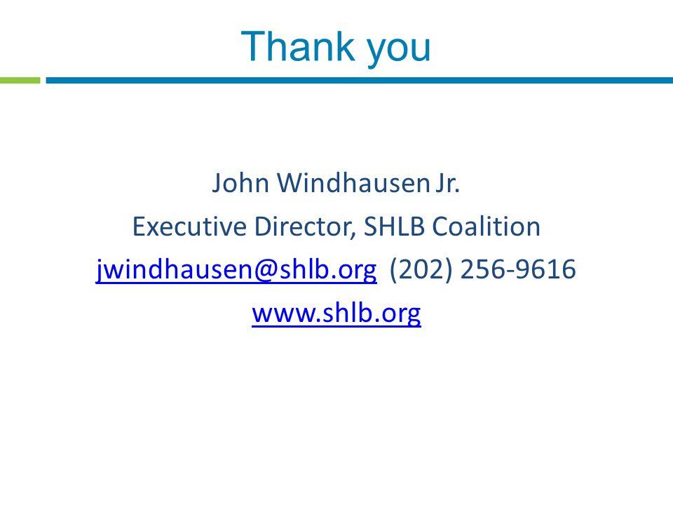Thank you John Windhausen Jr.