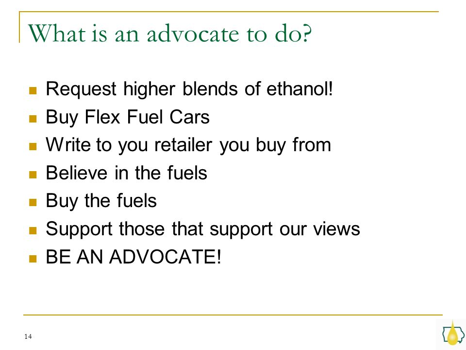 What is an advocate to do. Request higher blends of ethanol.