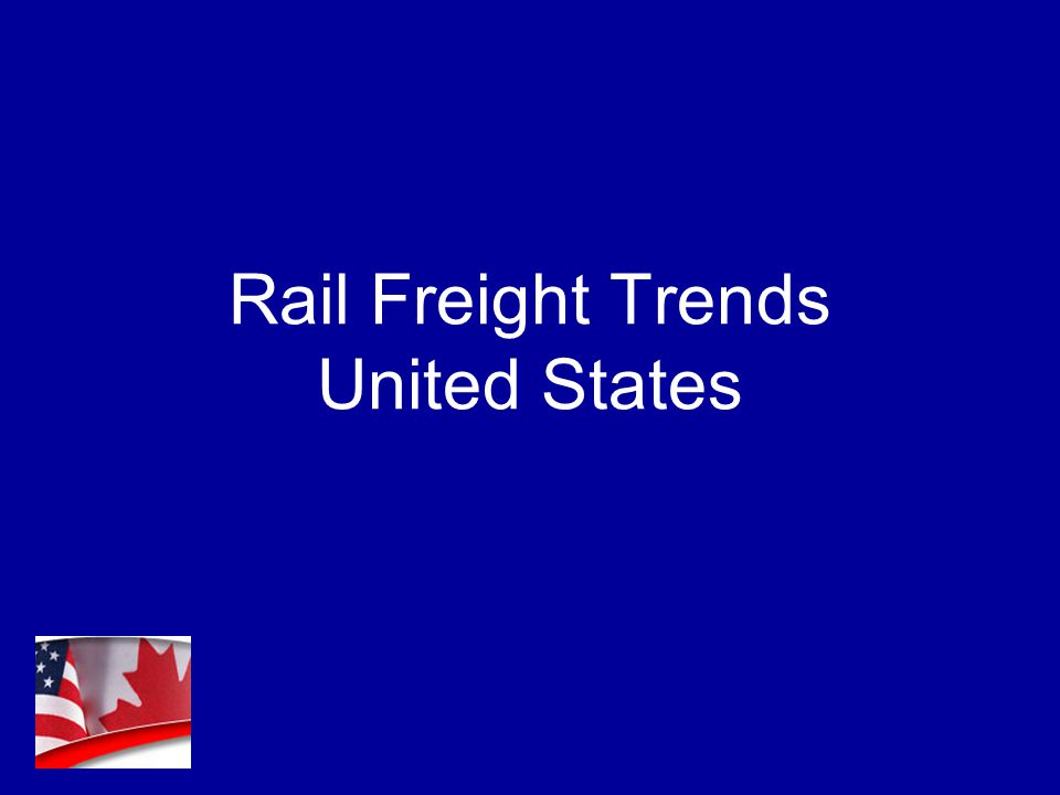 Rail Freight Trends United States