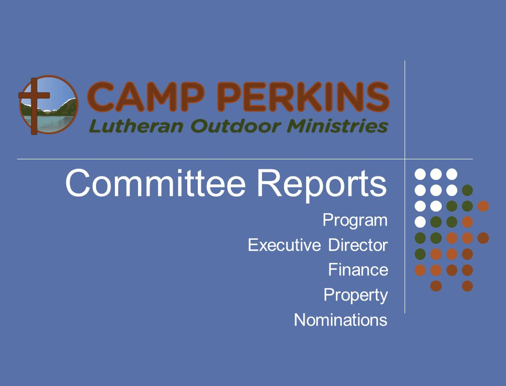 Committee Reports Program Executive Director Finance Property Nominations
