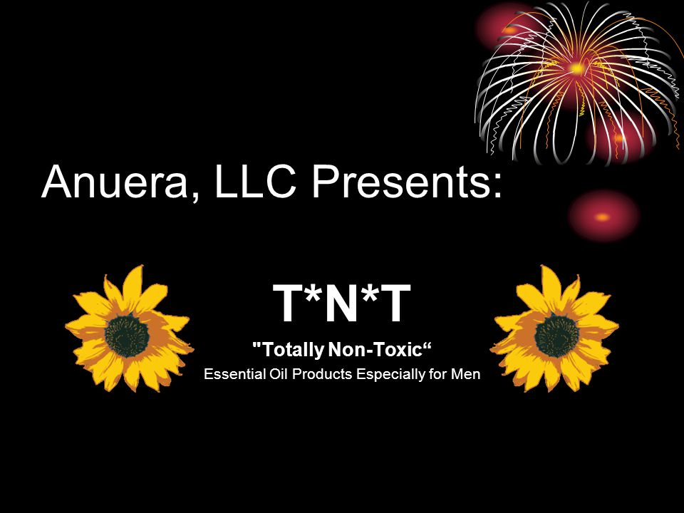 T*N*T Totally Non-Toxic