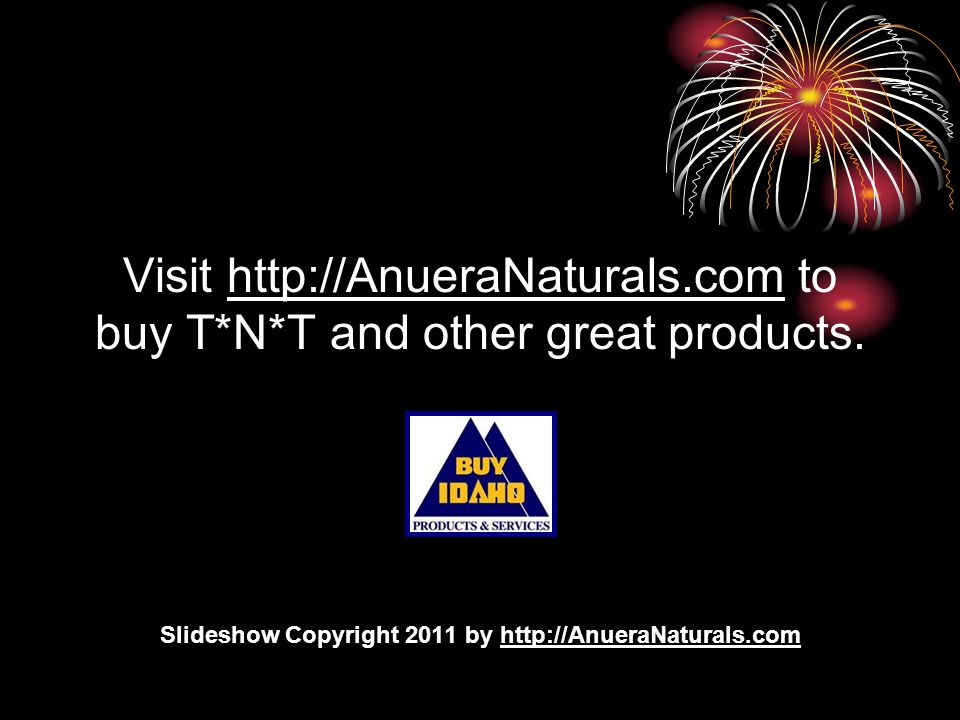 Visit http://AnueraNaturals.com to buy T*N*T and other great products.