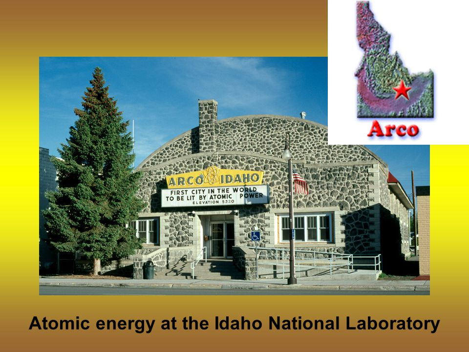 Atomic energy at the Idaho National Laboratory