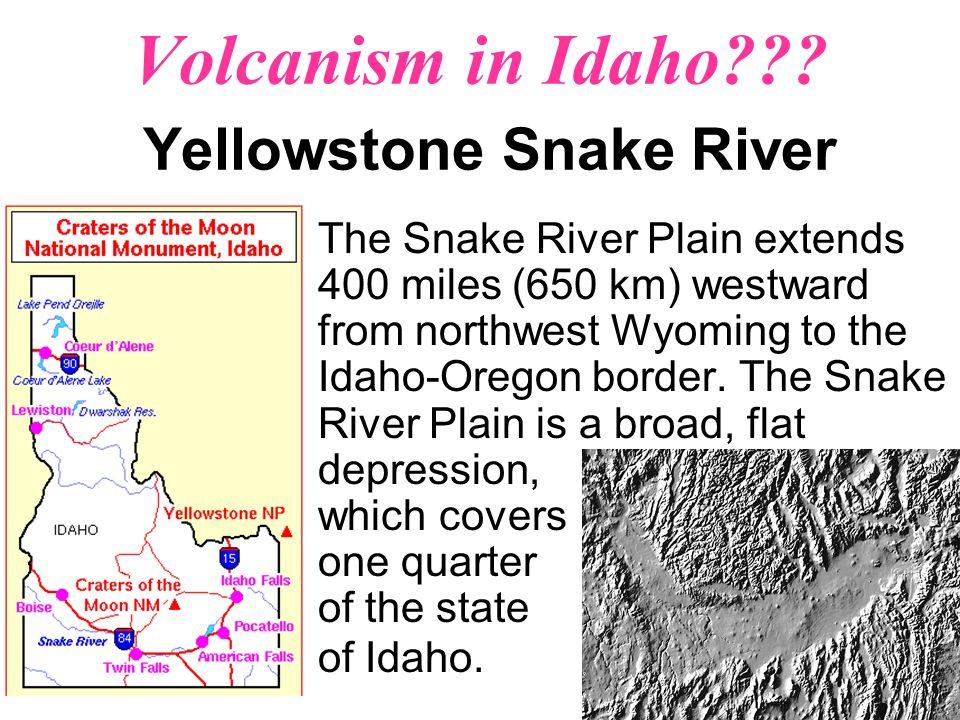 Volcanism in Idaho .