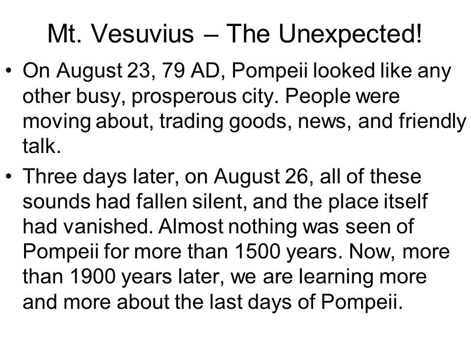 Mt. Vesuvius – The Unexpected.