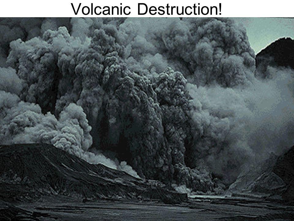 Volcanic Destruction!