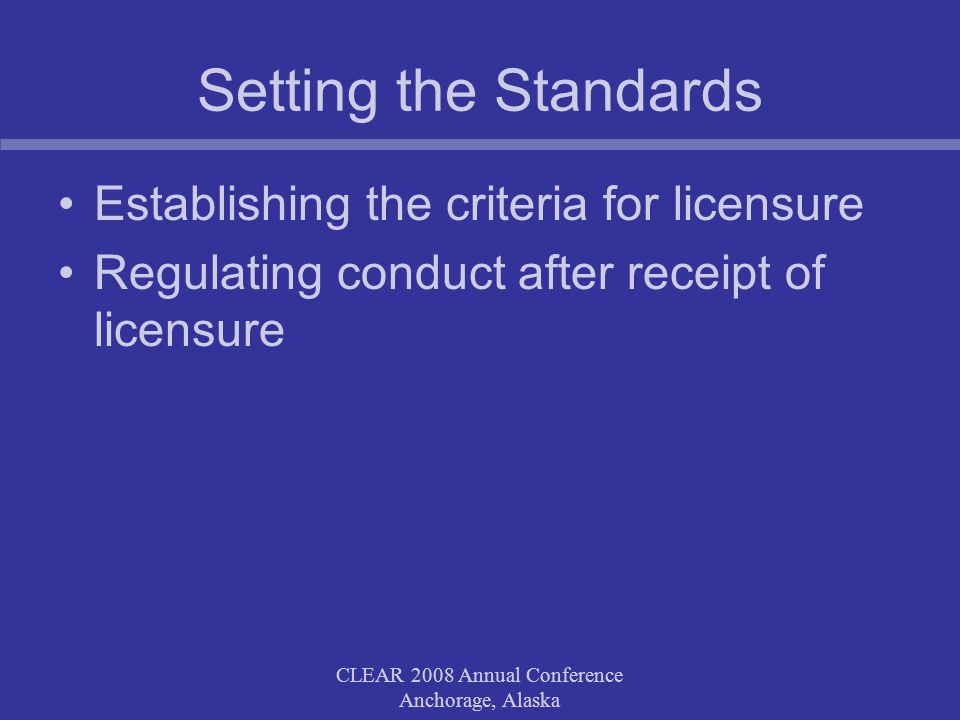 CLEAR 2008 Annual Conference Anchorage, Alaska Examples of the public interest in the complaints process Intake Risk assessment Notice requirements Early resolution Investigation NeutralThoroughTimely Disposition ConsistentResponsiveReasons provided