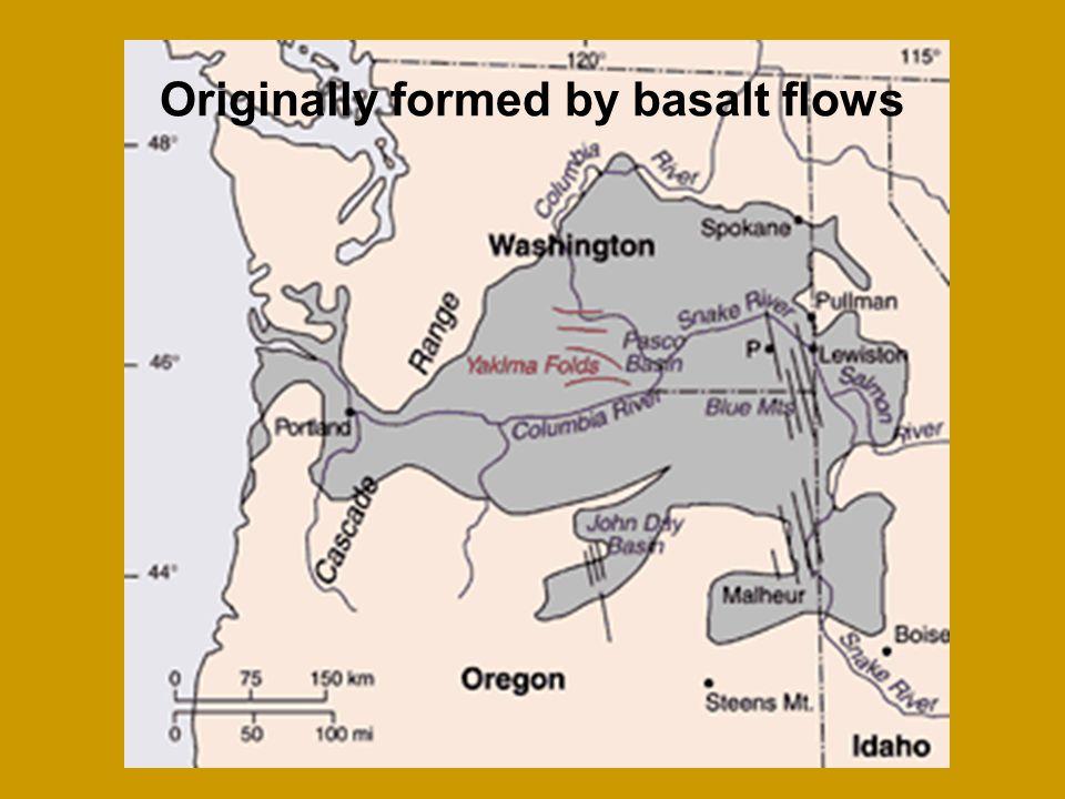 Originally formed by basalt flows