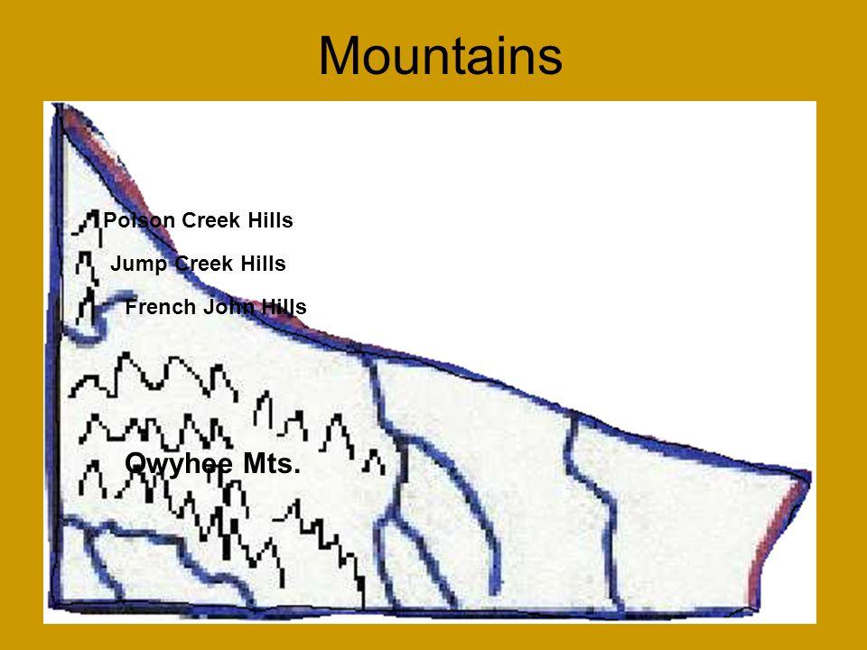Mountains Jump Creek Hills Poison Creek Hills French John Hills Owyhee Mts.