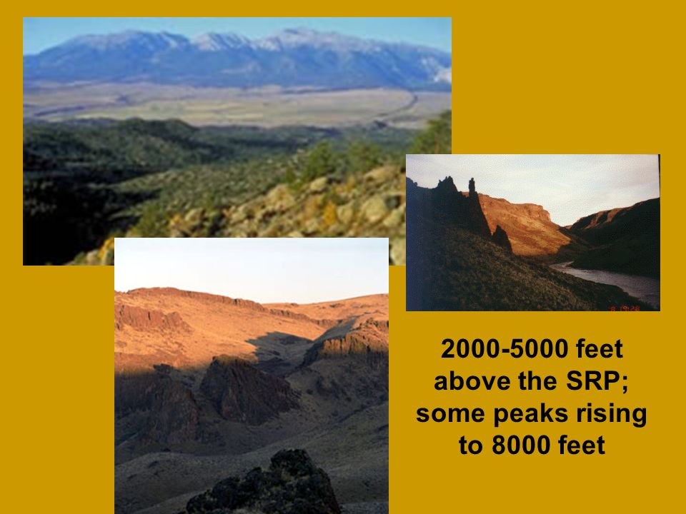 2000-5000 feet above the SRP; some peaks rising to 8000 feet