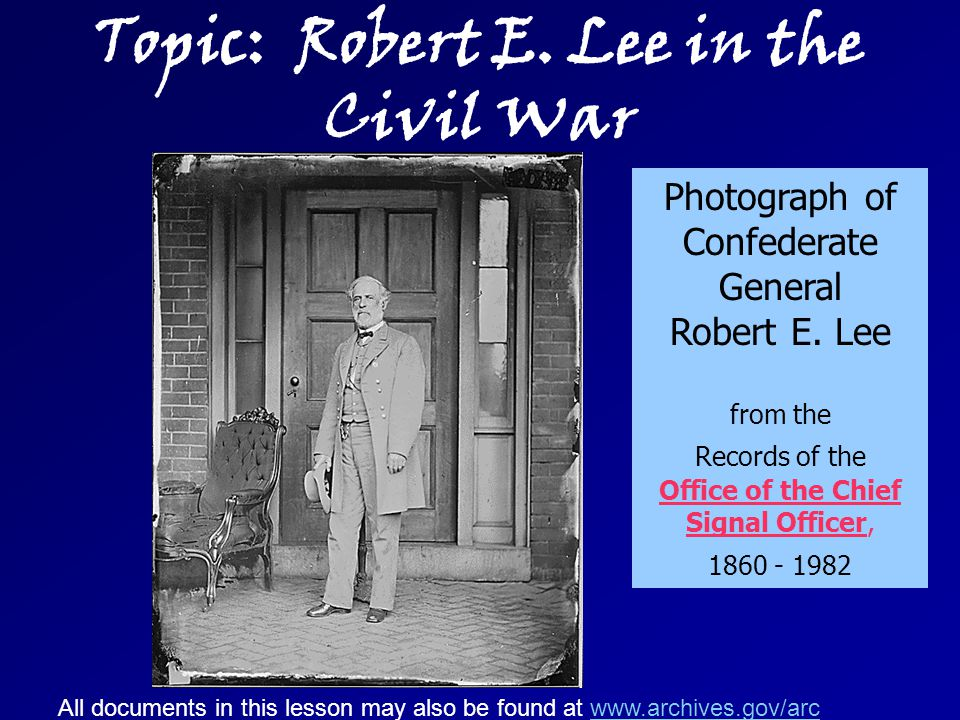 Topic: Robert E. Lee in the Civil War Photograph of Confederate General Robert E.
